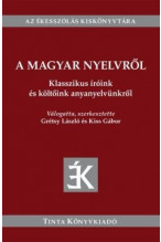 Grétsy László - Kiss Gábor: A Magyar nyelvről