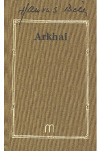 Hamvas Béla: Arkhai (Hamvas 7.)