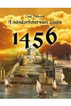 Cheh Valentin: A nándorfehérvári csata 1456