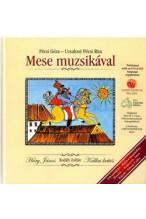 Pécsi Géza, Uzsalyné Pécsi Rita: Mese muzsikával + CD - Kodály Zoltán: Háry János-Kállai kettős