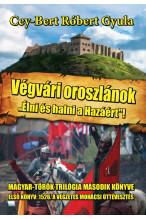 """Cey-Bert Róbert Gyula: Végvári oroszlánok """"Élni és halni a Hazáért""""!- Megjelenés 2016. október 05-én!"""