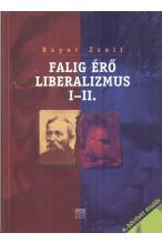 Falig érő liberalizmus I-II.
