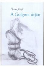 A Golgota útján
