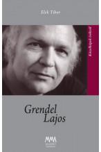 Elek Tibor: Grendel Lajos
