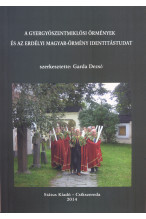 A gyergyószentmiklósi örmények és az erdélyi magyar-örmény identitástudat