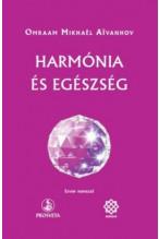 Omraam Mikhael Aivanhov: Harmónia és egészség