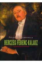 Földesdy Gabriella: Herczeg Ferenc-kalauz