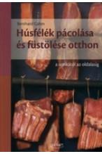 Bernhard Gahm: Húsfélék pácolása és füstölése otthon