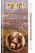 Benedek Elek: Kismama könyve