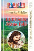 Ellen White: Lépések Jézus felé