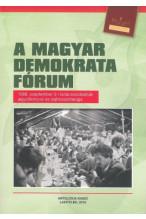 A Magyar Demokrata Fórum 1988. szeptember 3-i tanácskozásának jegyzőkönyve és sajtóvisszhangja