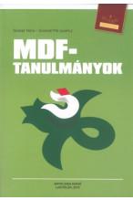 Szekér Nóra - Szerefi Pál (szerk): MDF-tanulmányok