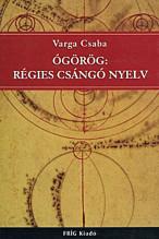 Ógörög: régies csángó nyelv