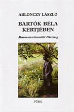 Bartók Béla kertjében