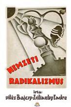 vitéz Bajcsy-Zsilinszky: Nemzeti radikalizmus