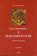 Magyarságról - a magyarságnak I-III