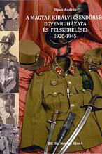 A Magyar Királyi Csendőrség egyenrruházata és felszerelései 1920-1945