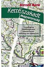 Kettészakadt Magyarország