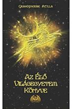 Grandpierre Atilla: Az Élő Világegyetem Könyve