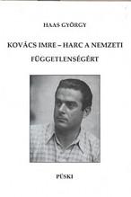 Kovács Imre - Harc a nemzeti függetlenségért