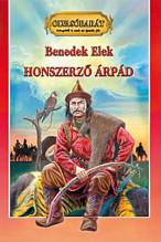 Benedek Elek: Honszerző Árpád