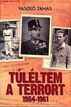 Túléltem a terrort 1954-1961