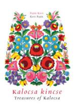 Kalocsa kincse - Treasures of Kalocsa