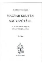 Magyar kiejtési nagyszótár I-II