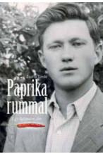 Zsuffa Tünde: Paprika rummal- Egy kalandos élet