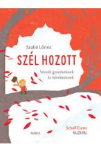 Szabó Lőrinc:  Szél hozott- versek gyerekeknek és felnőtteknek