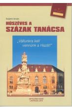 Szíjártó István: Húszéves a Százak Tanácsa