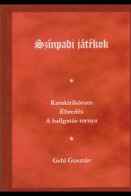 Kehl Gusztáv: Színpadi játékok