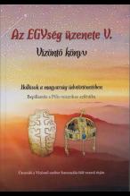 Joó Katalin: Az EGYség üzenete V. Vízöntő könyv