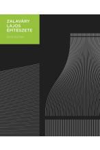 Götz Eszter: Zalaváry Lajos építészete