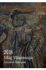 Világ Világossága - Felvidék falképek 2018 naptár
