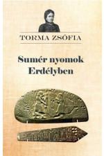Torma Zsófia: Sumér nyomok Erdélyben