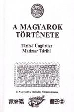 Tárih-i Üngürüsz - A Magyarok Története