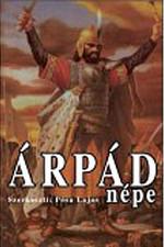 Pósa Lajos: Árpád népe