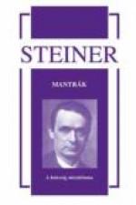 Rudolf Steiner Mantrák A hetesség misztériuma