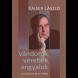 Kaiser László: Vándorok, vérebek, angyalok