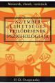 P.D. Ouspensky: Az ember lehetséges fejlődésének pszichológiája