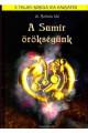 Dr. Bobula Ida: A Sumír örökségünk - A teljes Bobula Ida hagyaték - 9 könyv egyben