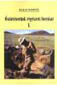 Bakay Kornél: Őstörténetünk régészeti forrásai I.