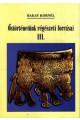 Bakay Kornél: Őstörténetünk régészeti forrásai III.