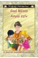 Anyai szív - Az anyai szív menedékhely mindenkinek