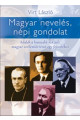 Virt László: Magyar nevelés, népi gondolat.
