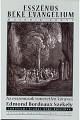 Edmond Bordeaux Székely: Az esszénus béke evangélium 2. Az esszénusok ismeretlen könyvei