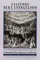 Edmond Bordeaux Székely: Az esszénus béke evangélium 3. Az esszénus közösség elveszett tekercsei