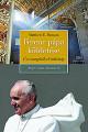 Ferenc pápa küldetése