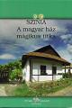 A magyar ház mágikus titka